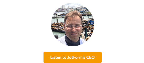 JotForm's successful story