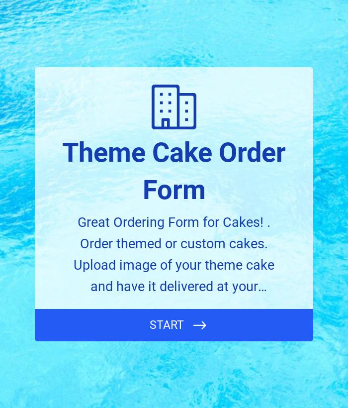 Theme Cake Order Form