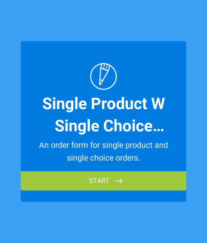 Single Product w/ Single Choice Orders