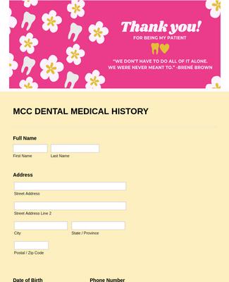 MCC DENTAL MEDICAL HISTORY