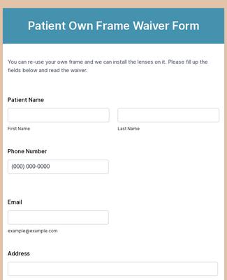 Patient Own Frame Waiver Form Template Jotform