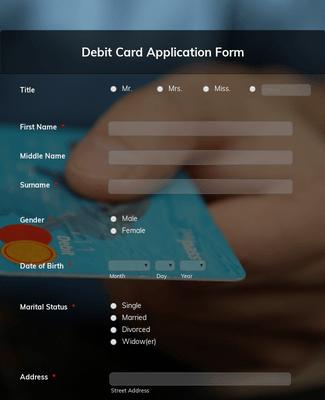 Debit Card Application Form Template | JotForm on twic application form, loan application form, board application form, invitation application form, credit application form,