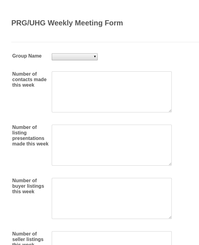 PRG/UHG Weekly Meeting Form