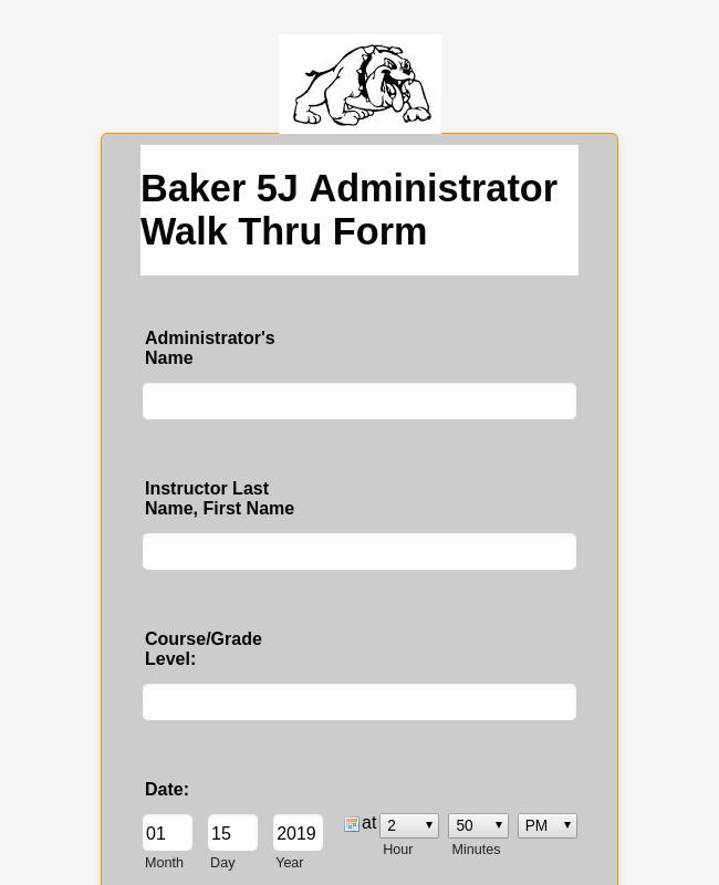 Baker 5J Administrator Walk Thru Form