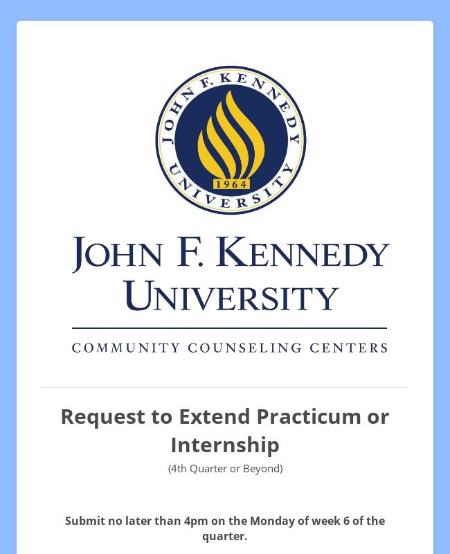 Sunnyvale Center - Request to Extend Practicum or Internship (4th quarter or beyond)