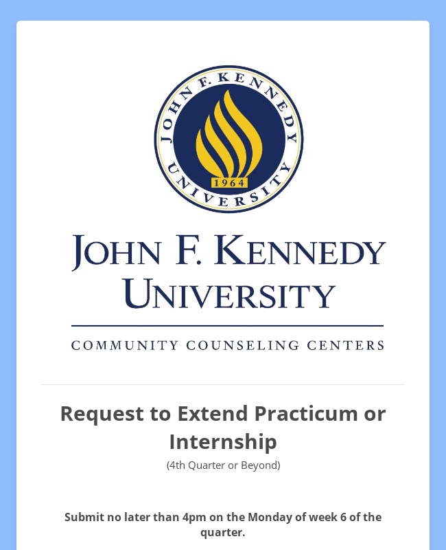 Sunnyvale Center - Request to Extend Practicum or Internship (4th quarter or beyond)