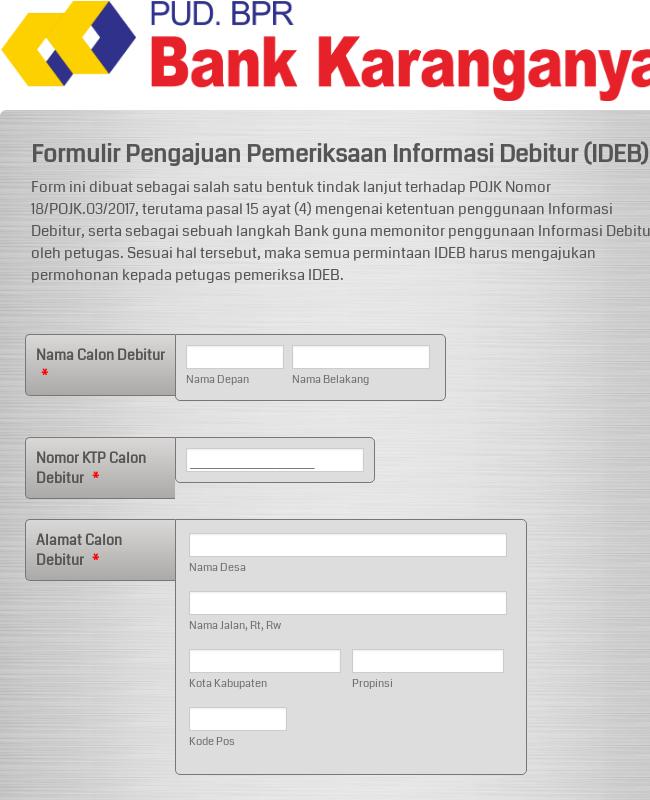 Formulir Pengajuan Pemeriksaan Informasi Debitur (IDEB) Kantor Kas