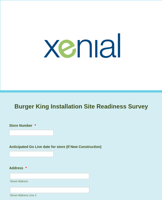 Burger King Installation Site Readiness Survey