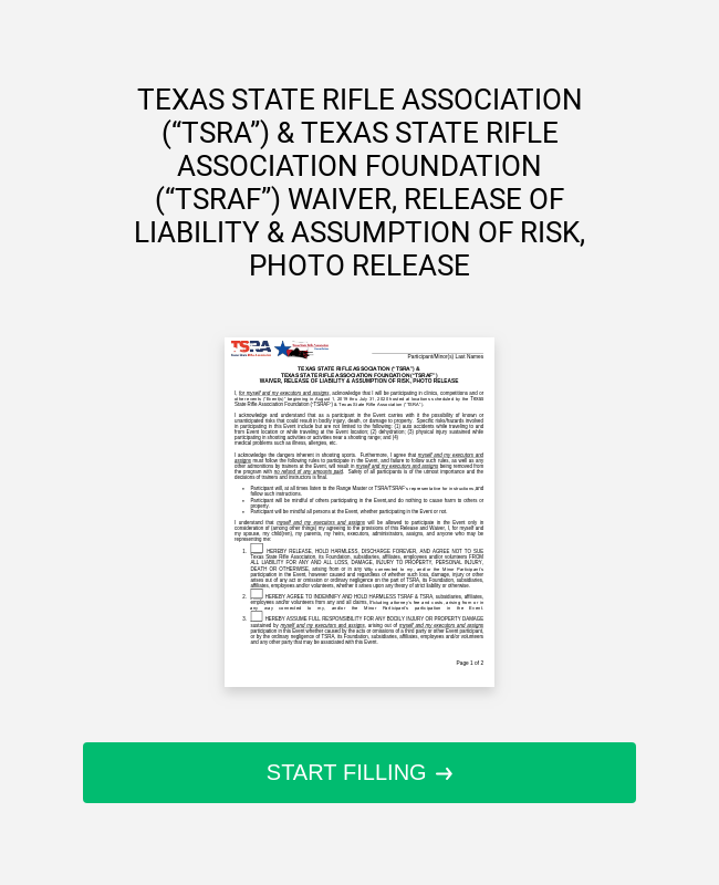 """TEXAS STATE RIFLE ASSOCIATION (""""TSRA"""") & TEXAS STATE RIFLE ASSOCIATION FOUNDATION (""""TSRAF"""") WAIVER, RELEASE OF LIABILITY & ASSUMPTION OF RISK, PHOTO RELEASE"""