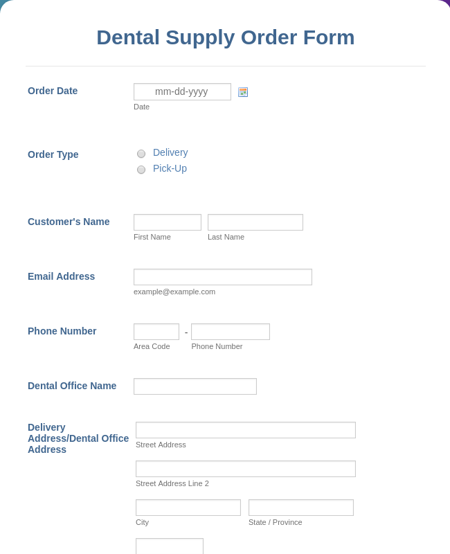Dental Supply Order Form